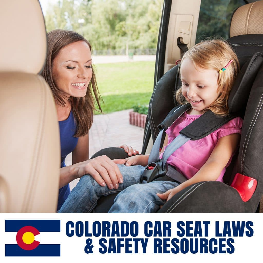 Colorado Car Seat Laws 2020 Cur