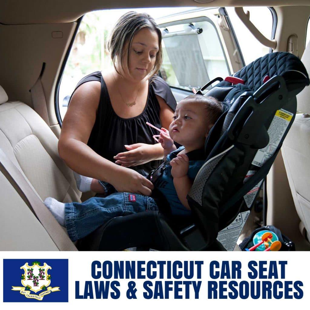 Connecticut Car Seat Laws 2020