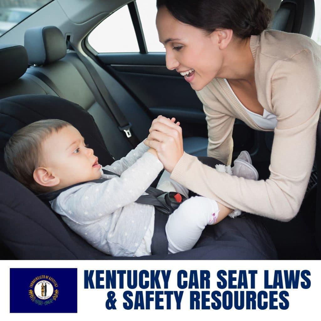 Kentucky Car Seat Laws 2020 Cur