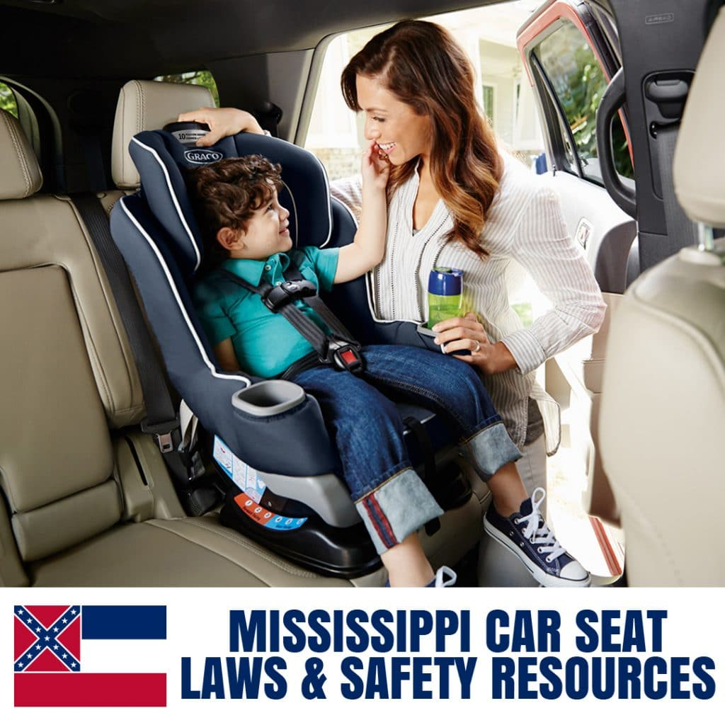 Mississippi Car Seat Laws 2020 Current Laws Safety Resources