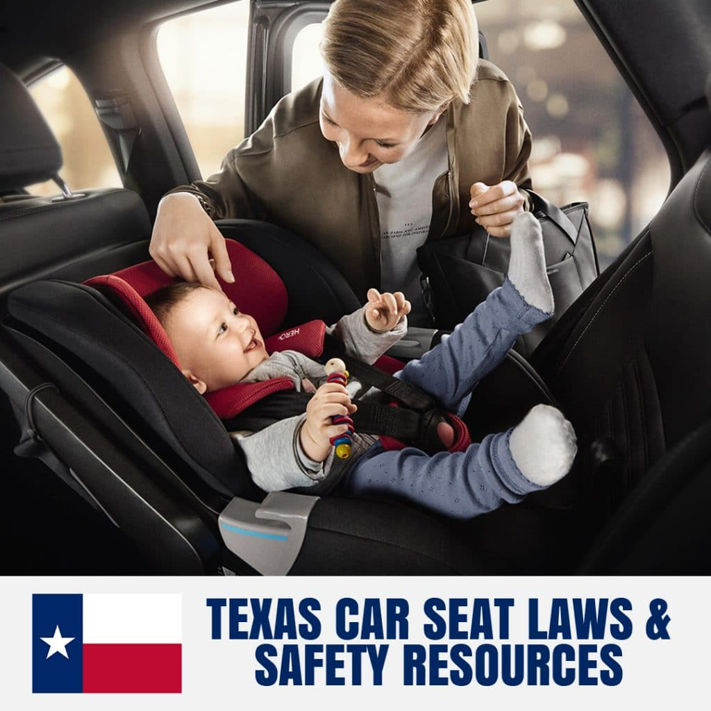 Texas Car Seat Laws 2020 Current Laws Safety Resources For