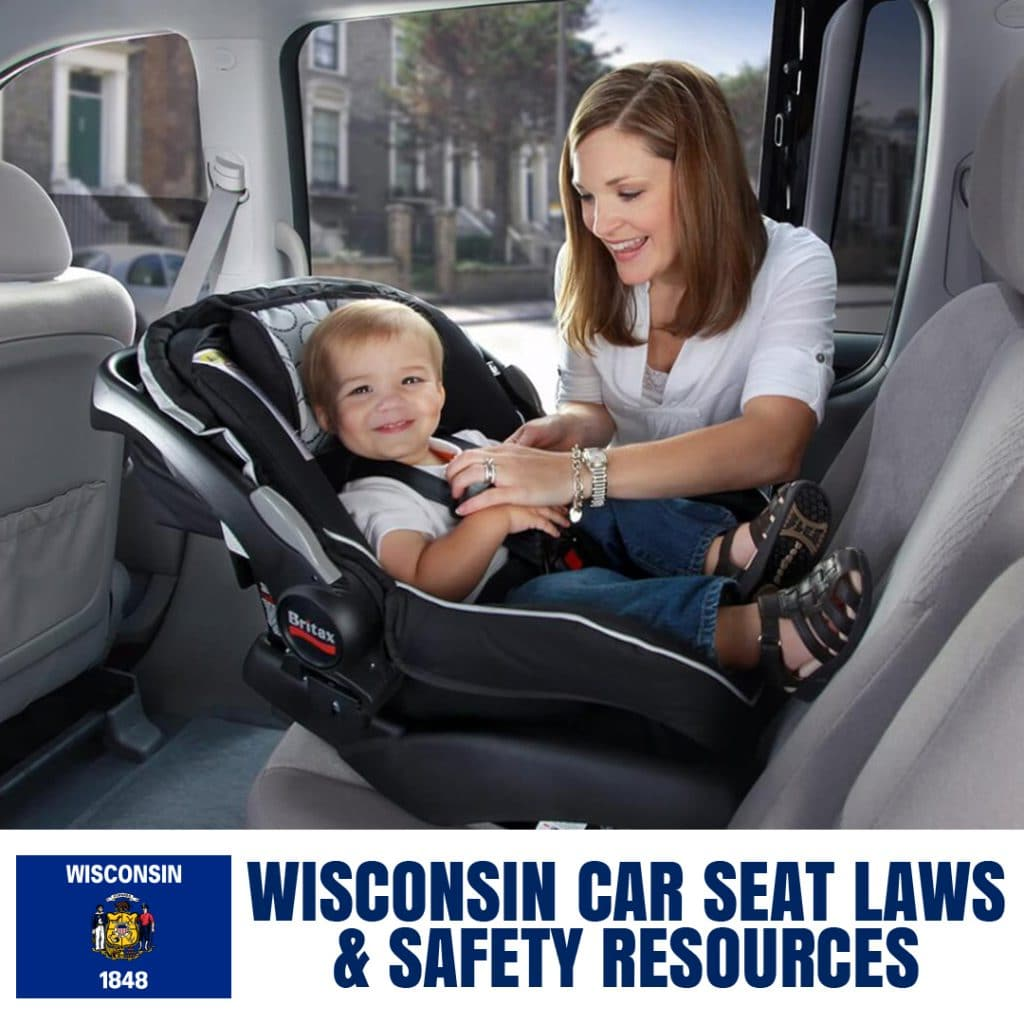 Wisconsin Car Seat Laws 2020 Current Laws Safety Resources