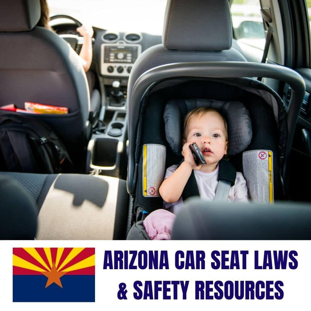 arizona car seat laws & safety resources