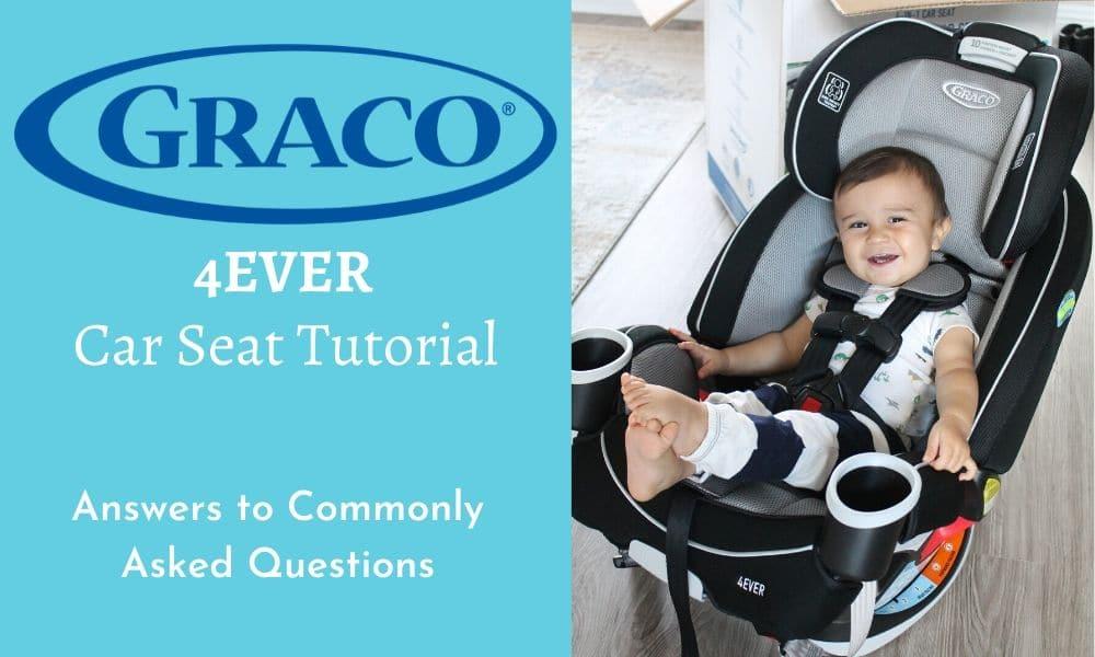 Graco 4Ever Car Seat Tutorial