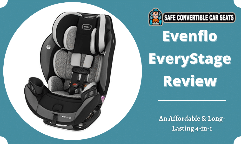 Evenflo Everystage Review 2021 An, Evenflo Everystage Dlx All In One Car Seat